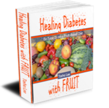 Healing Diabetes with Fruit